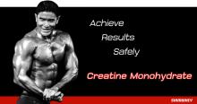 Achieve results safely using Creatine Monohydrate